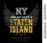 born and raised in staten... | Shutterstock .eps vector #345143504