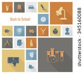 school and education icon set.... | Shutterstock .eps vector #345160088