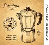 coffee ware. coffee pot sketch... | Shutterstock .eps vector #345179930