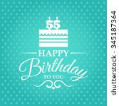 happy birthday to you. greeting ... | Shutterstock .eps vector #345187364