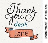 thank you dear jane handwritten ... | Shutterstock .eps vector #345281528