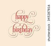 illustration of happy birthday... | Shutterstock .eps vector #345287816