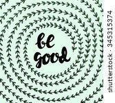 be good   hand drawn lettering... | Shutterstock .eps vector #345315374