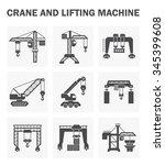 crane and lifting machine...   Shutterstock .eps vector #345399608