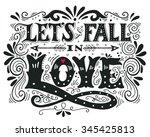 let's fall in love....   Shutterstock .eps vector #345425813