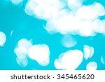 bokeh light background in the... | Shutterstock . vector #345465620