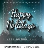 happy holiday and merry... | Shutterstock . vector #345479108