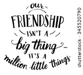 our friendship isn't a big... | Shutterstock .eps vector #345520790