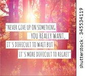 inspirational typographic quote ... | Shutterstock . vector #345534119