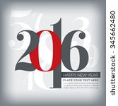 2016 happy new year greeting... | Shutterstock .eps vector #345662480