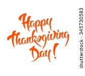 happy thanksgiving day... | Shutterstock . vector #345730583