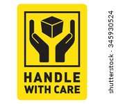handle with care    Shutterstock .eps vector #345930524
