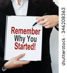 remember why you started | Shutterstock . vector #346208363