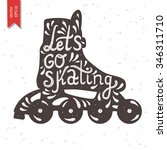 let's go skating typography.... | Shutterstock .eps vector #346311710