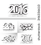 set of happy new year 2016 text ...   Shutterstock .eps vector #346336610