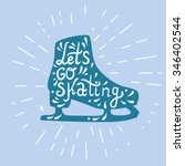 let's go skating typography.... | Shutterstock .eps vector #346402544