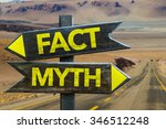 Small photo of Fact - Myth signpost in a desert road on background