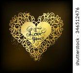 i love you  written in golden... | Shutterstock .eps vector #346512476