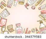 cosmetics top view frame. hand... | Shutterstock .eps vector #346579583