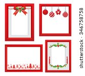set of christmas frames vector... | Shutterstock .eps vector #346758758
