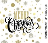 merry christmas gold glittering ... | Shutterstock . vector #346802918