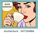 good morning girl with cup of... | Shutterstock .eps vector #347104886