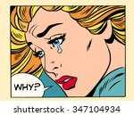 why girl crying pop art retro... | Shutterstock .eps vector #347104934