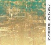 retro background with grunge...   Shutterstock . vector #347501510