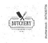 butcher shop emblem. meat label ... | Shutterstock .eps vector #347630756