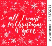 all i want for christmas is you.... | Shutterstock .eps vector #347872793