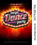 neon sign mega dance party in... | Shutterstock .eps vector #347938796
