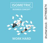 isometric businessman and... | Shutterstock .eps vector #347980874