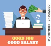 good work and good salary.... | Shutterstock .eps vector #348002330