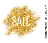 gold sale background for flyer  ... | Shutterstock .eps vector #348158474