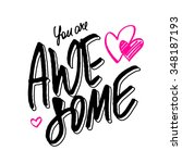 positive quote 'you are awesome'... | Shutterstock .eps vector #348187193