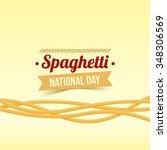 national spaghetti day vector... | Shutterstock .eps vector #348306569