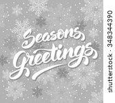 seasons greetings. vintage card ... | Shutterstock .eps vector #348344390