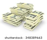 big money stacks from dollars... | Shutterstock . vector #348389663