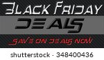 black friday deals concept on... | Shutterstock . vector #348400436