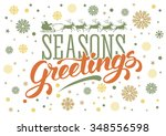 seasons greetings. vintage card ... | Shutterstock .eps vector #348556598