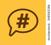 the hashtag icon. social... | Shutterstock .eps vector #348565286