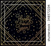 happy new year   greeting card... | Shutterstock .eps vector #348572234