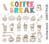 coffee break. vector doodle set.... | Shutterstock .eps vector #348579428
