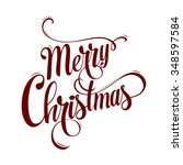 christmas calligraphy. hand...   Shutterstock .eps vector #348597584