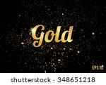 Golden splashes on black background, Gold sparkles. Gold text for card, vip, exclusive, certificate, gift, luxury, privilege, store, present, shopping. vector. gold lettering