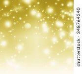 abstract bokeh christmas... | Shutterstock . vector #348764240