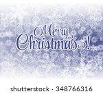 snowflake merry christmas... | Shutterstock .eps vector #348766316