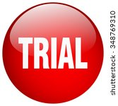 trial red round gel isolated... | Shutterstock .eps vector #348769310