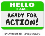 hello i am ready for action... | Shutterstock . vector #348890693