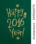 happy new year greeting card... | Shutterstock . vector #349046570